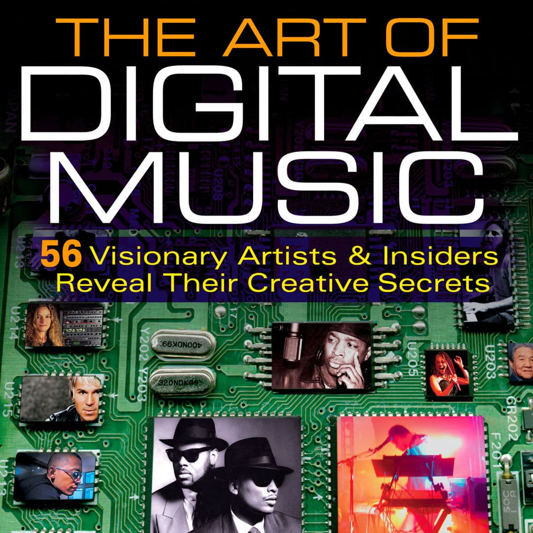 The Art of Digital Music